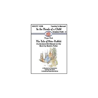 In The Hands of A Child The Tale of Petter Rabbit Language Arts Workbook, Preschool - Grade 2 [eBook]
