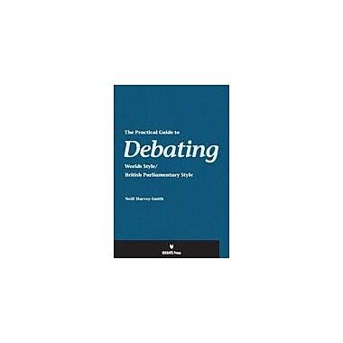 International Debate Education The Practical Guide to Debating Problem Solving Workbook, Grade 9 - Grade 12 [eBook]