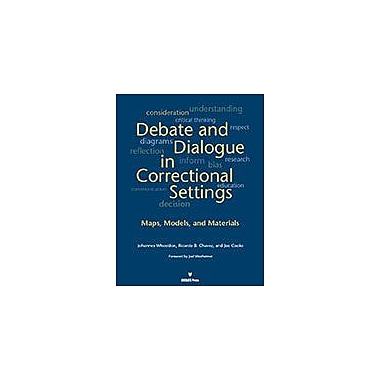 International Debate Education Debate and Dialogue In Correctional Settings Communication Skills Workbook [eBook]