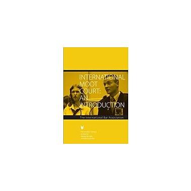 International Debate Education International Moot Court Communication Skills Workbook, Grade 9 - Grade 12 [eBook]