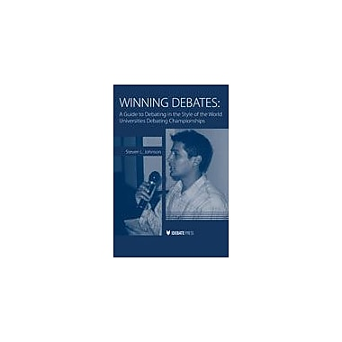 International Debate Education Winning Debates Communication Skills Workbook, Grade 9 - Grade 12 [eBook]