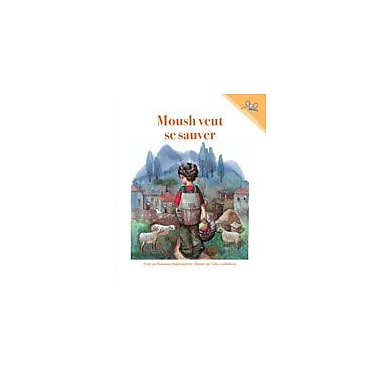 International Step by Step Moush Wants to Get Lost (French) Reading & Writing Workbook, Kindergarten - Grade 5 [eBook]