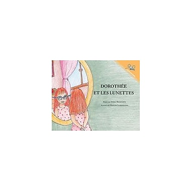 International Step by Step Dorothy and the Glasses (French) Reading & Writing Workbook, Kindergarten - Grade 5 [eBook]