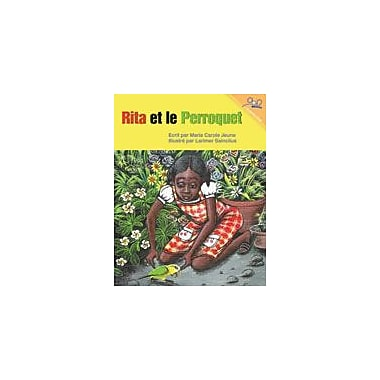 International Step by Step Rita and the Parrot (French) Reading & Writing Workbook, Kindergarten - Grade 5 [eBook]