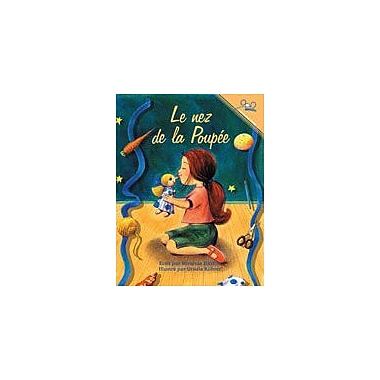 International Step by Step The Doll's Nose (French) Reading & Writing Workbook, Kindergarten - Grade 5 [eBook]