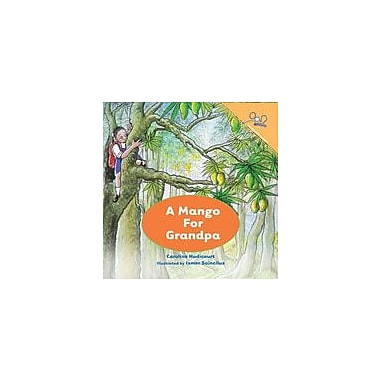 International Step by Step A Mango For Grandpa (English) Reading & Writing Workbook, Kindergarten - Grade 5 [eBook]