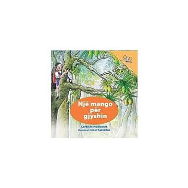 International Step by Step A Mango For Grandpa (Albanian) Reading & Writing Workbook, Kindergarten - Grade 5 [eBook]