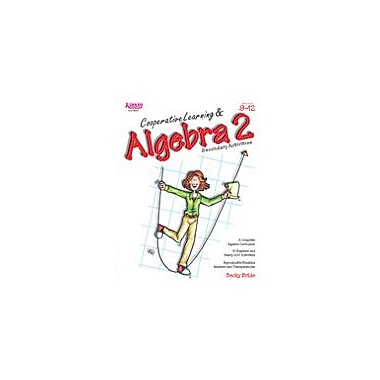 Kagan Publishing Cooperative Learning & Algebra 2 Secondary Activities Math Workbook, Grade 9 - Grade 12 [eBook]
