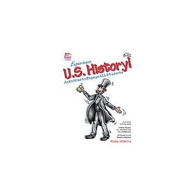 Kagan Publishing Experience U.S. History! Activities to Engage All Students Social Studies Workbook, Grade 8 - Grade 12 [eBook]