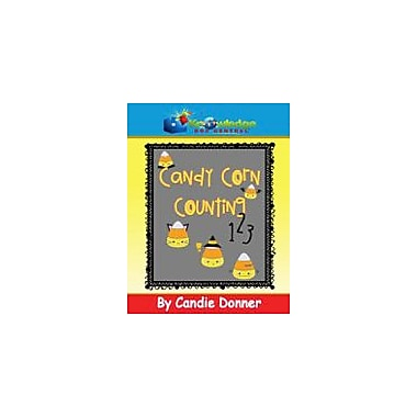Knowledge Box Central Candy Corn Counting Math Workbook, Preschool - Grade 1 [eBook]
