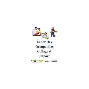 Knowledge Box Central Labor Day Occupations Collage & Report Business Workbook, Grade 1 - Grade 8 [eBook]