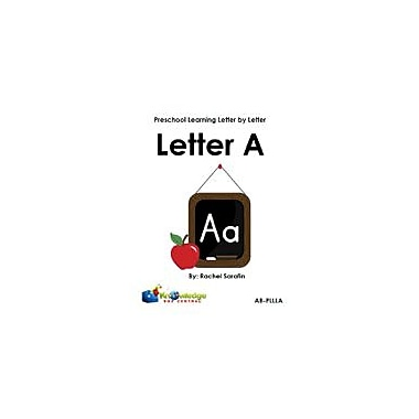 Knowledge Box Central Preschool Learning Letter by Letter: Letter A Other Workbook, Preschool [eBook]