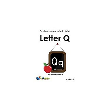Knowledge Box Central Preschool Learning Letter by Letter: Letter Q Reading & Writing Workbook, Preschool [eBook]