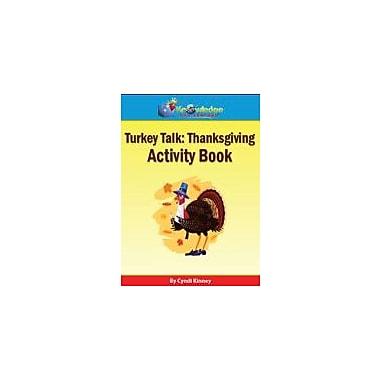 Knowledge Box Central Thanksgiving Turkey Talk Activity Book Social Studies Workbook, Preschool - Grade 5 [eBook]