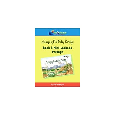 Knowledge Box Central Amazing Plants by Design, Book & Mini-Lapbook Package Science Workbook, Grade 1 - Grade 8 [eBook]