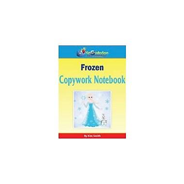 Knowledge Box Central Frozen Copywork Art & Music Workbook, Grade 1 - Grade 8 [eBook]