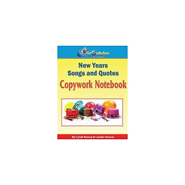 Knowledge Box Central New Years Songs and Quotes Copywork Notebook Social Studies Workbook, Grade 1 - Grade 8 [eBook]