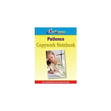 Knowledge Box Central Copywork For Character Building: Patience Other Workbook, Preschool - Grade 8 [eBook]