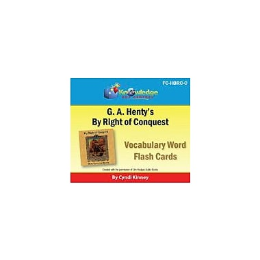 Knowledge Box Central Henty's Historical Novel: by Right of Conquest Vocabulary Flash Cards Workbook, Grade 5 - Grade 12 [eBook]