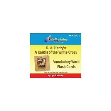Knowledge Box Central Henty's Historical Novel: A Knight of the White Cross Vocabulary Flash Cards Workbook [eBook]