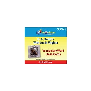 Knowledge Box Central Henty's Historical Novel: With Lee In Virginia Vocabulary Flash Cards Workbook, Grade 5 - Grade 12 [eBook]