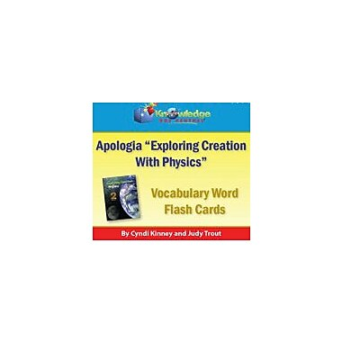 Knowledge Box Central Apologia Exploring Creation With Physics Vocabulary Word Flash Cards Workbook, Grade 9 - Grade 12 [eBook]