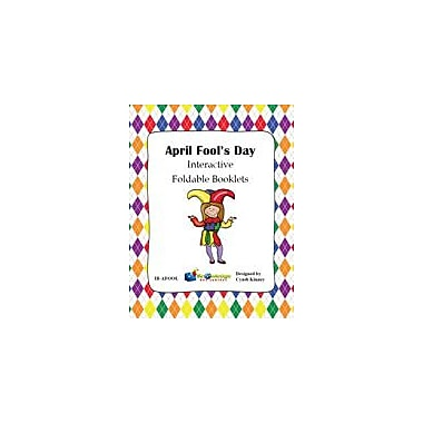 Knowledge Box Central April Fool's Day Interactive Foldable Booklets History Workbook, Kindergarten - Grade 6 [eBook]
