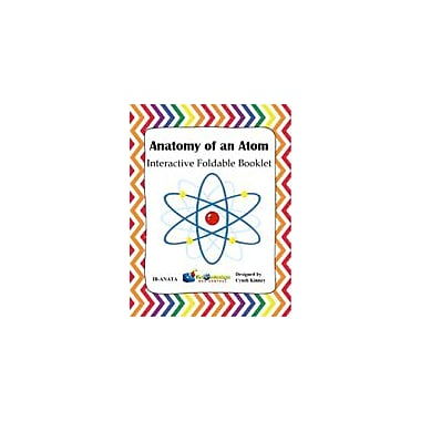 Knowledge Box Central Anatomy of An Atom Interactive Foldable Booklet Science Workbook, Grade 4 - Grade 10 [eBook]