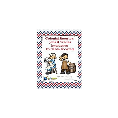 Knowledge Box Central Colonial America: Jobs & Trades Interactive Foldable Booklets Workbook, Kindergarten - Grade 6 [eBook]