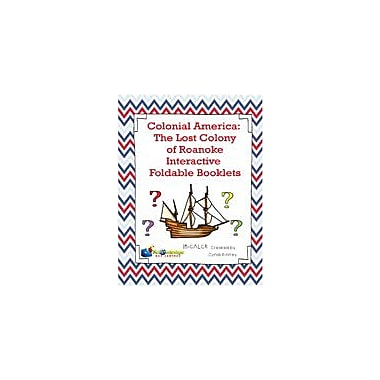 Knowledge Box Central Colonial America: the Lost Colony of Roanoke Interactive Foldable Booklets Workbook [eBook]