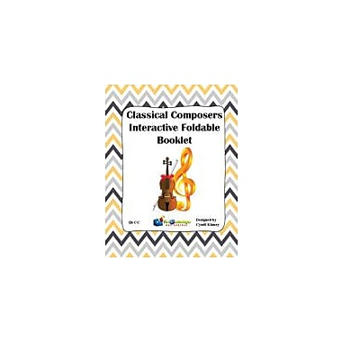 Knowledge Box Central Classical Composers Interactive Foldable Booklet Art & Music Workbook, Kindergarten - Grade 6 [eBook]
