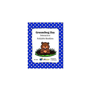 Knowledge Box Central Groundhog Day Interactive Foldable Booklets History Workbook, Kindergarten - Grade 6 [eBook]