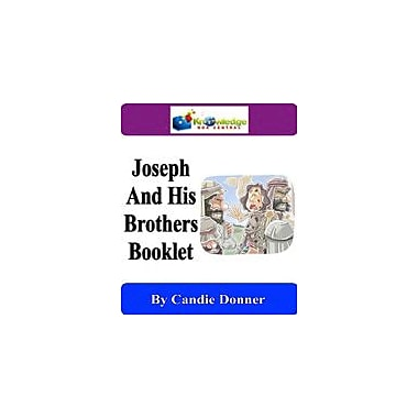 Knowledge Box Central Joseph & His Brothers Booklet Other Workbook, Kindergarten - Grade 6 [eBook]