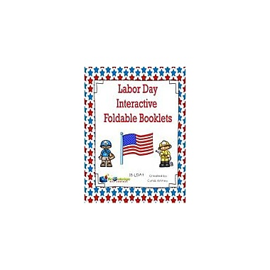 Knowledge Box Central Labor Day Interactive Foldable Booklet History Workbook, Grade 1 - Grade 5 [eBook]