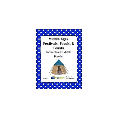 Knowledge Box Central Middle Ages Festivals, Foods, & Feasts Interactive Foldable Booklet Workbook [eBook]