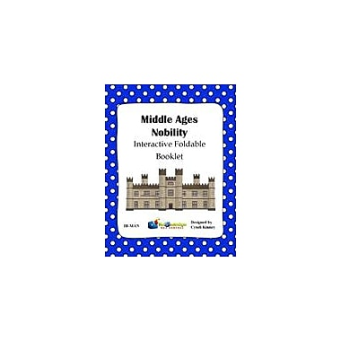 Knowledge Box Central Middle Ages Nobility Interactive Foldable Booklet History Workbook, Kindergarten - Grade 6 [eBook]