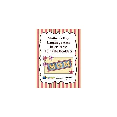 Knowledge Box Central Mother's Day Language Arts Interactive Foldable Booklets History Workbook, Kindergarten - Grade 6 [eBook]