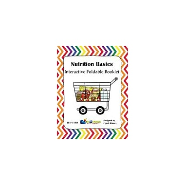 Knowledge Box Central Nutrition Basics Interactive Foldable Booklet Health Workbook, Kindergarten - Grade 6 [eBook]