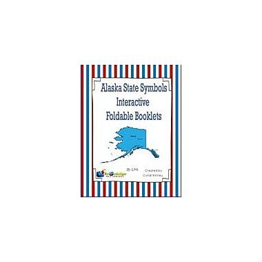 Knowledge Box Central Alaska State Symbols Interactive Foldable Booklets Geography Workbook, Kindergarten - Grade 8 [eBook]