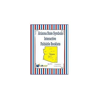 Knowledge Box Central Arizona State Symbols Interactive Foldable Booklets Geography Workbook, Kindergarten - Grade 8 [eBook]