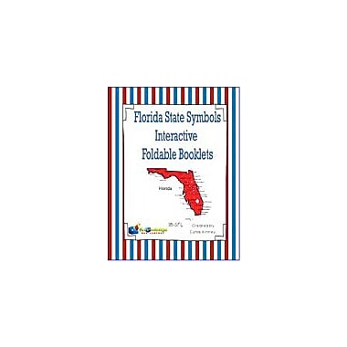 Knowledge Box Central Florida State Symbols Interactive Foldable Booklets Geography Workbook, Kindergarten - Grade 8 [eBook]