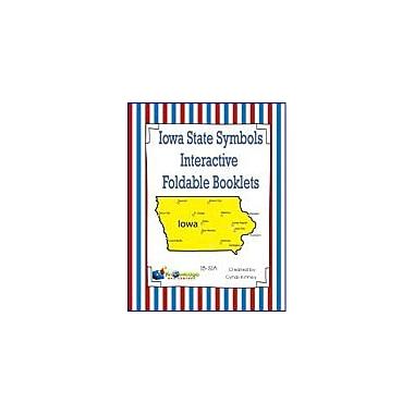 Knowledge Box Central Iowa State Symbols Interactive Foldable Booklets Geography Workbook, Kindergarten - Grade 8 [eBook]