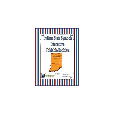Knowledge Box Central Indiana State Symbols Interactive Foldable Booklets Geography Workbook, Kindergarten - Grade 8 [eBook]