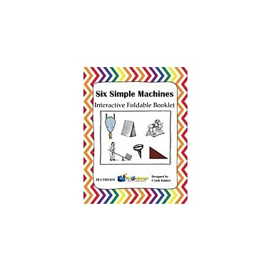 Knowledge Box Central Six Simple Machines Interactive Foldable Booklet Science Workbook, Kindergarten - Grade 8 [eBook]