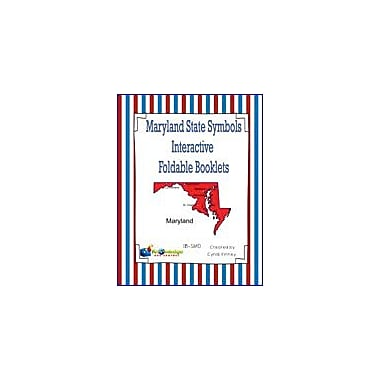Knowledge Box Central Maryland State Symbols Interactive Foldable Booklets Geography Workbook, Kindergarten - Grade 8 [eBook]