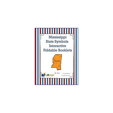 Knowledge Box Central Mississippi State Symbols Interactive Foldable Booklets Geography Workbook, Kindergarten - Grade 8 [eBook]