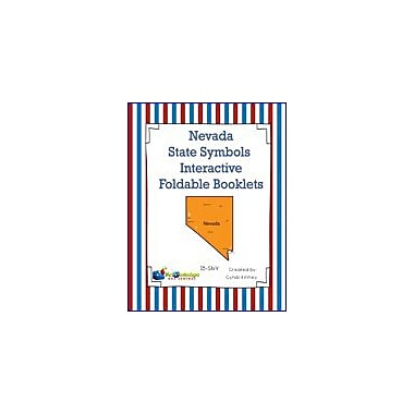 Knowledge Box Central Nevada State Symbols Interactive Foldable Booklets Geography Workbook, Kindergarten - Grade 8 [eBook]