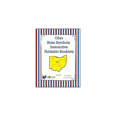 Knowledge Box Central Ohio State Symbols Interactive Foldable Booklets Geography Workbook, Kindergarten - Grade 8 [eBook]