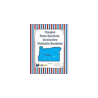 Knowledge Box Central Oregon State Symbols Interactive Foldable Booklets Geography Workbook, Kindergarten - Grade 8 [eBook]