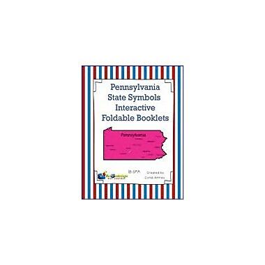 Knowledge Box Central Pennsylvania State Symbols Interactive Foldable Booklets Workbook, Kindergarten - Grade 8 [eBook]
